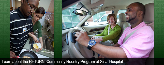 Learn about the RETURN! Community Reentry Program at Sinai Hospital.