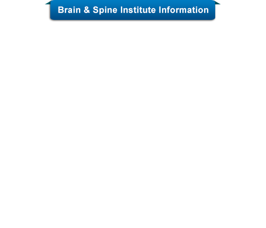 Brain & Spine Institute Information