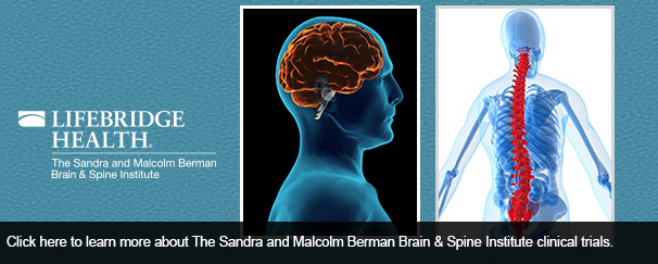 Click here to learn more about The Sandra and Malcolm Berman Brain & Spine Institute clinical trials.