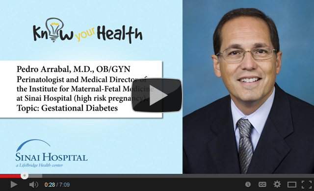 Pedro P. Arrabal, M.D., Discusses Gestational Diabetes