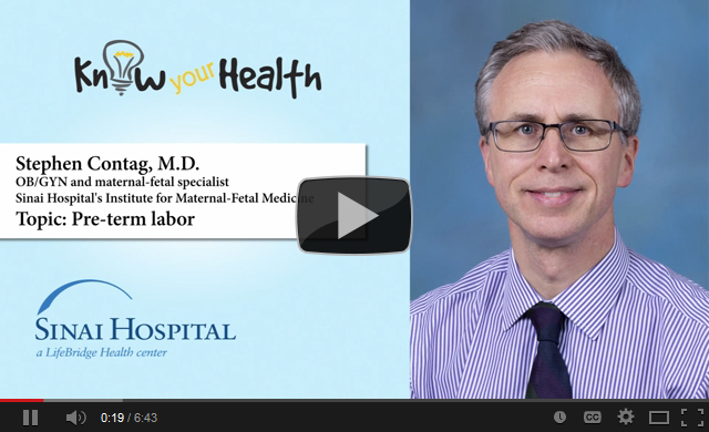 Stephan A. Contag, M.D., Discusses Pre-Term Labor