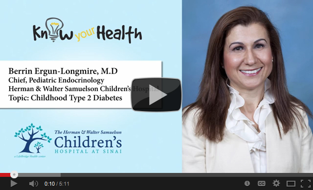 Berrin Ergun-Longmire, M.D., Discusses Childhood Type 2 Diabetes