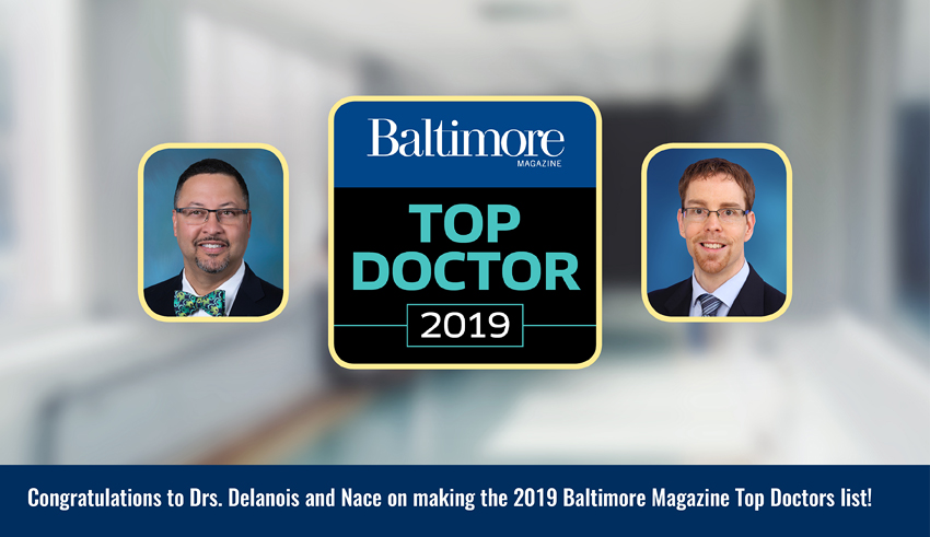 Dr. Ronald Delanois and Dr. James Nace featured on the 2019 Baltimore Magazine Top Doctors list