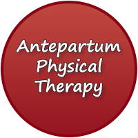 Antepartum Physical Therapy - PT for the expectant mother on bedrest