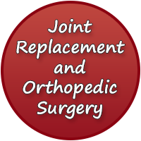 Joint Replacement and Orthopedic Surgery