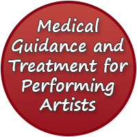 Medical Guidance and Treatment for Performing Artists