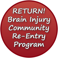RETURN! Brain Injury Community Re-Entry Program