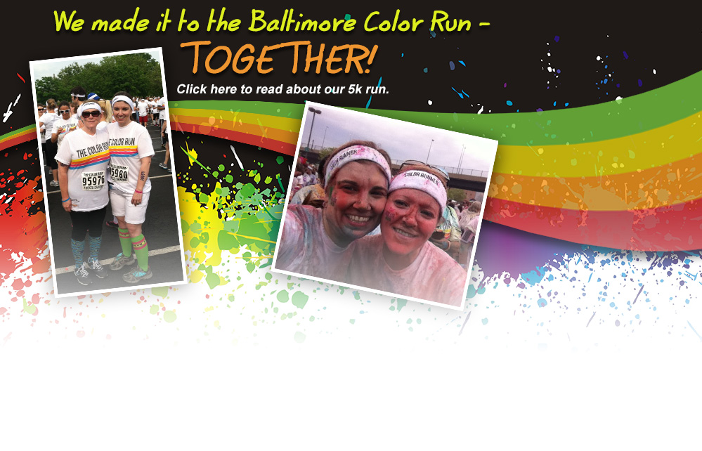 We made it to the Baltimore Color Run -Together! Click here to read about our 5k run.