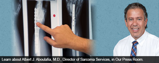 Learn about Albert J. Aboulafia, M.D., Director of Sarcoma Services, in Our Press Room: