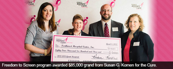 Freedom to Screen program awarded $85,000 grand from Susan G. Komen for the Cure.