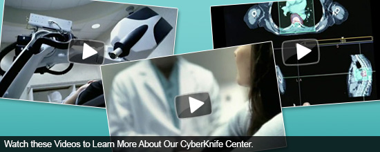 Watch these Videos to Learn More About Our CyberKnife Center