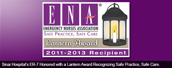 Sinai Hospital's ER-7 Honored with a Lantern Award Recognizing Safe Practice, Safe Care