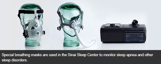 Special breathing masks are used in the Sinai Sleep Center to monitor sleep apnea and other sleep disorders.