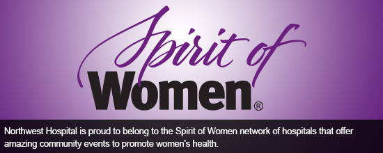 Northwest Hospital is proud to belong to the strong Spirit of Women network of over 150 hospitals in more than 100 cities across America