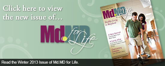 Read the Winter 2013 Issue of Md.MD for Life