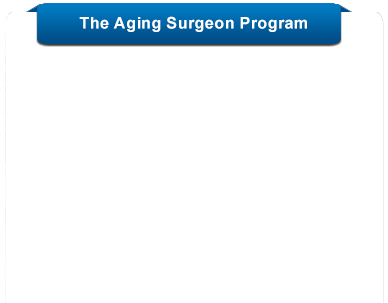 The Aging Surgeon Program