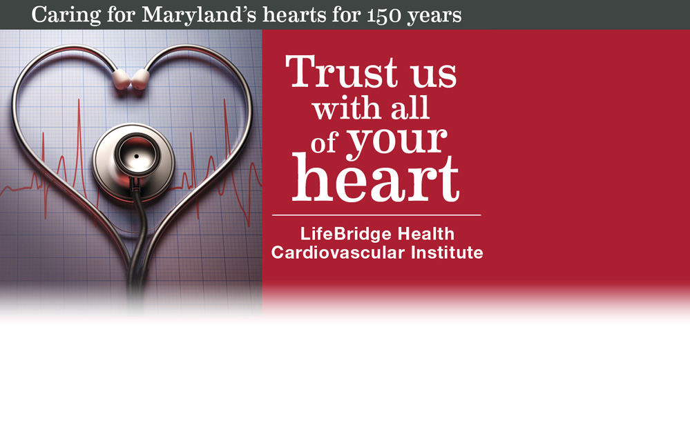Caring for Maryland's hearts for 150 years. Trust us with all of your heart