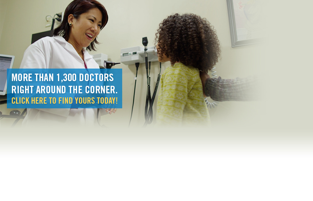 More than 1,300 doctors right around the corner. Click here to find yours today!
