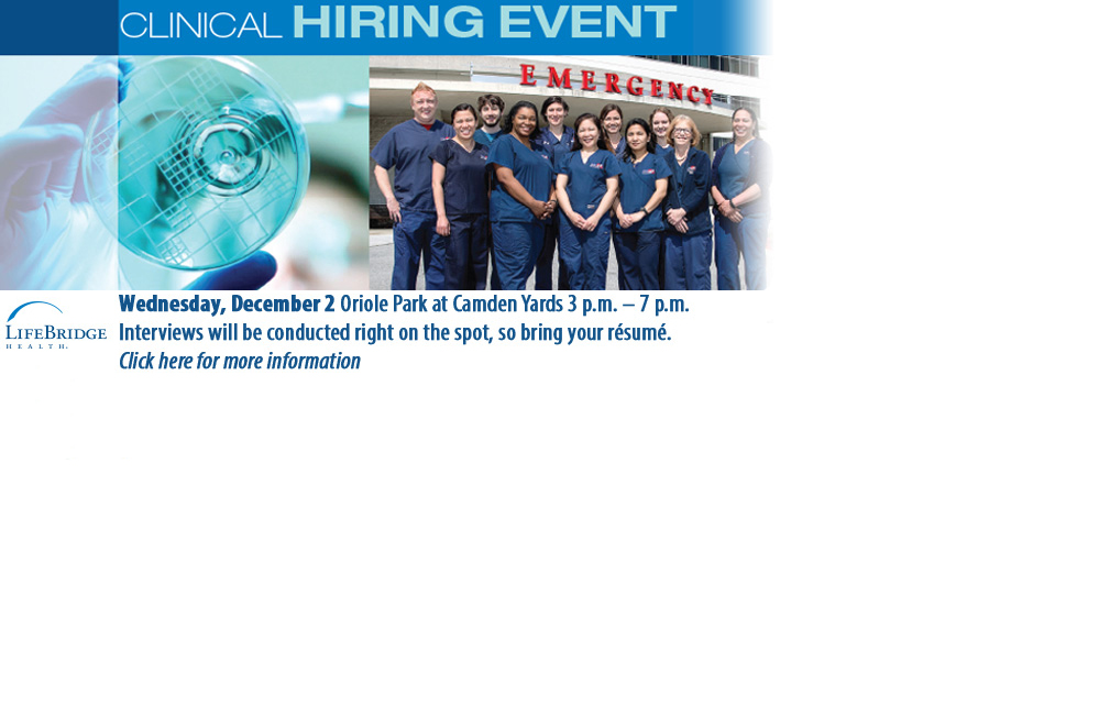 Clinical Hiring Event on December 2. Click here for more information.