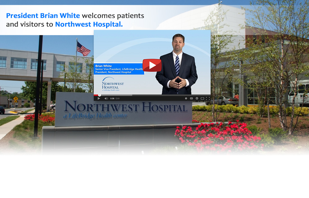 President Brian White welcomes patients and visitors to Northwest Hospital.