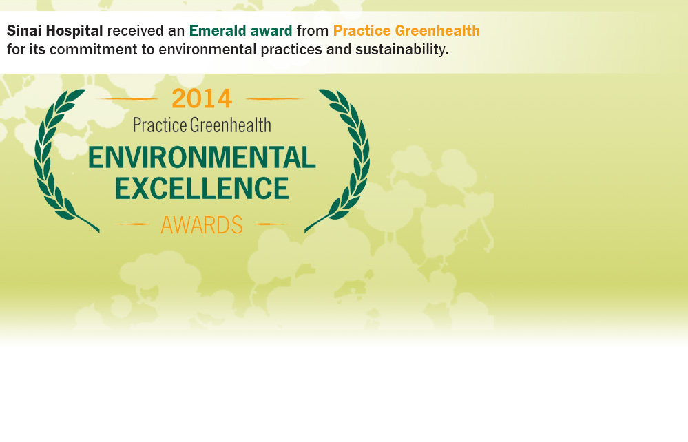 Sinai Hospital received an Emerald award from Practice Greenhealth for its commitment to environmental practices and sustainability.