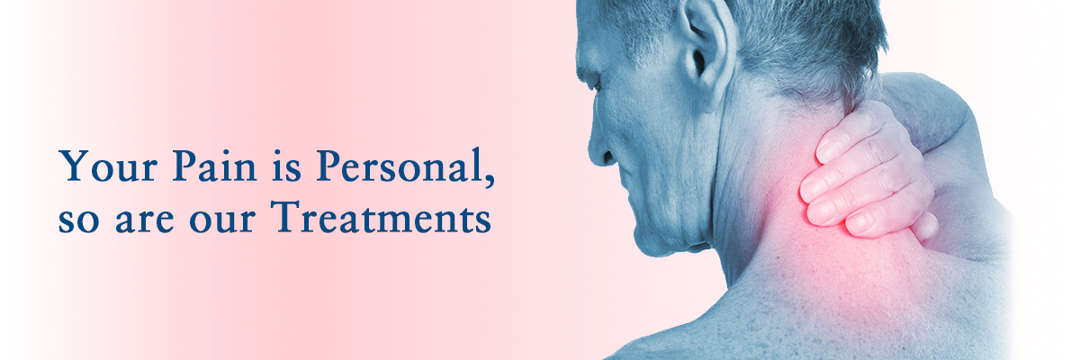Your Pain is Personal, so are our Treatments