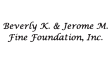 Beverly and Jerome Fine Foundation, Inc.