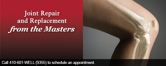 Joint Repair and Replacement from the Masters. Call 410-601-9355 to schedule an appointment.